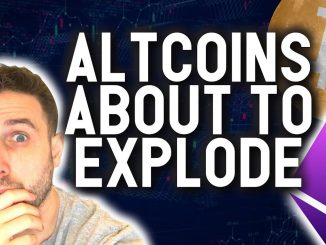 ALTCOINS ARE ABOUT TO EXPLODE!!